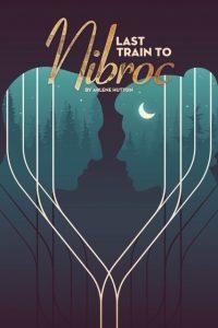 'Last Train to Nibroc'
